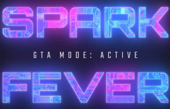 Futuristic Text reading Spark Fever GTA: Mode Active